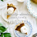 Naturally-Sweetened Healthy Pumpkin Pie