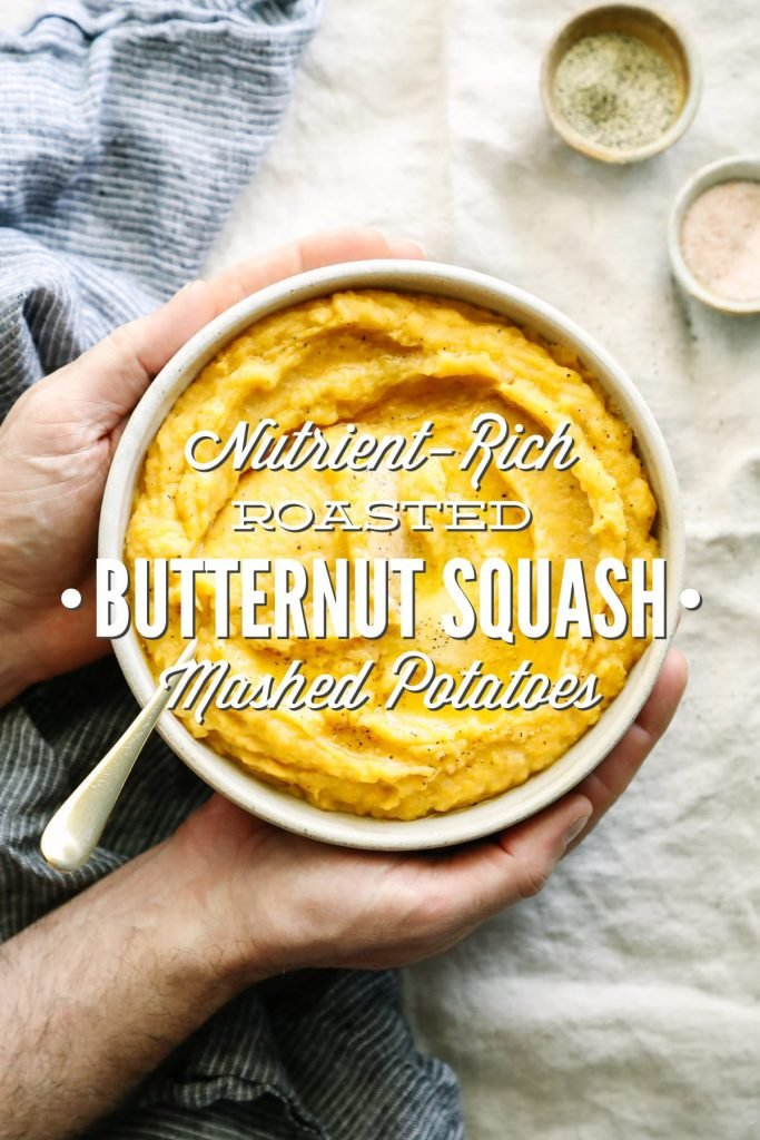I love this nutrient-rich take on mashed potatoes. Mashed potatoes with roasted butternut squash and garlic, olive oil and broth. So easy! So good!
