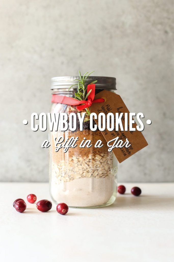 Cowboy Cookies: a Gift in a Jar