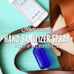Homemade Hand Sanitizer Spray Kid-Friendly