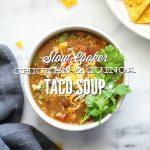Slow Cooker Chicken and Quinoa Taco Soup
