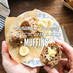 Banana and Coconut Buckwheat Muffins