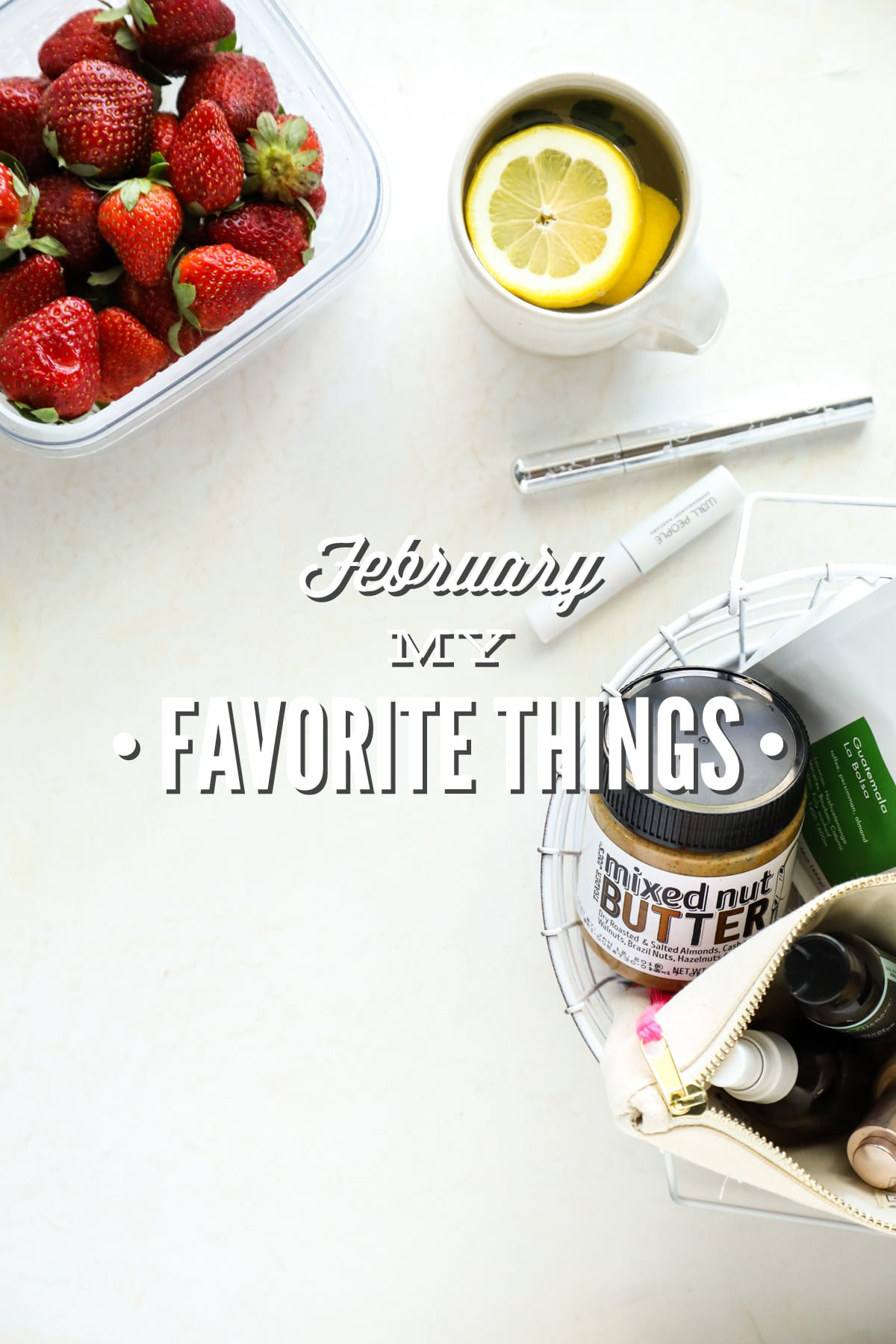 February My Favorite Things