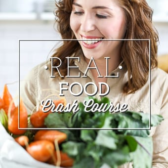 Free Real Food Crash Course