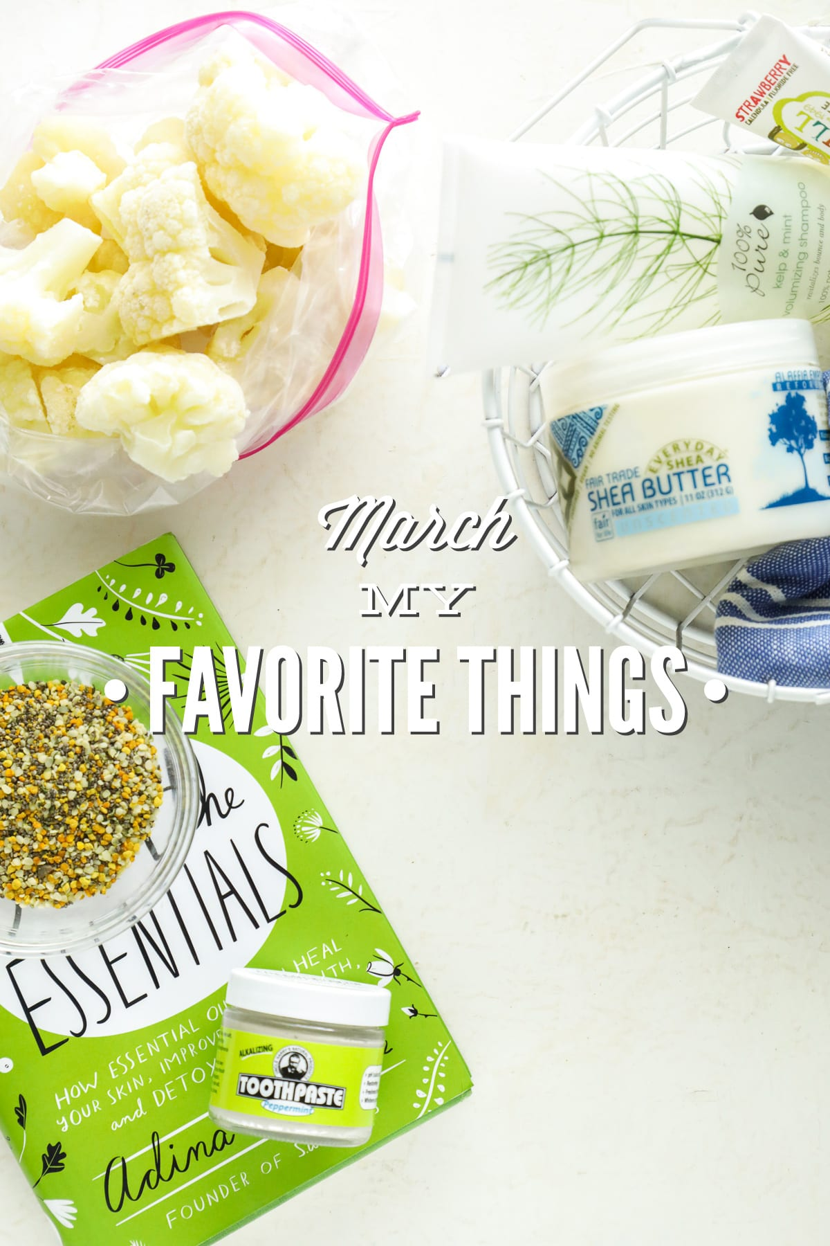 March: My Favorite Things