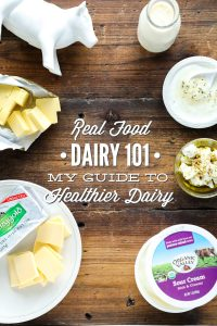Real Food Dairy 101