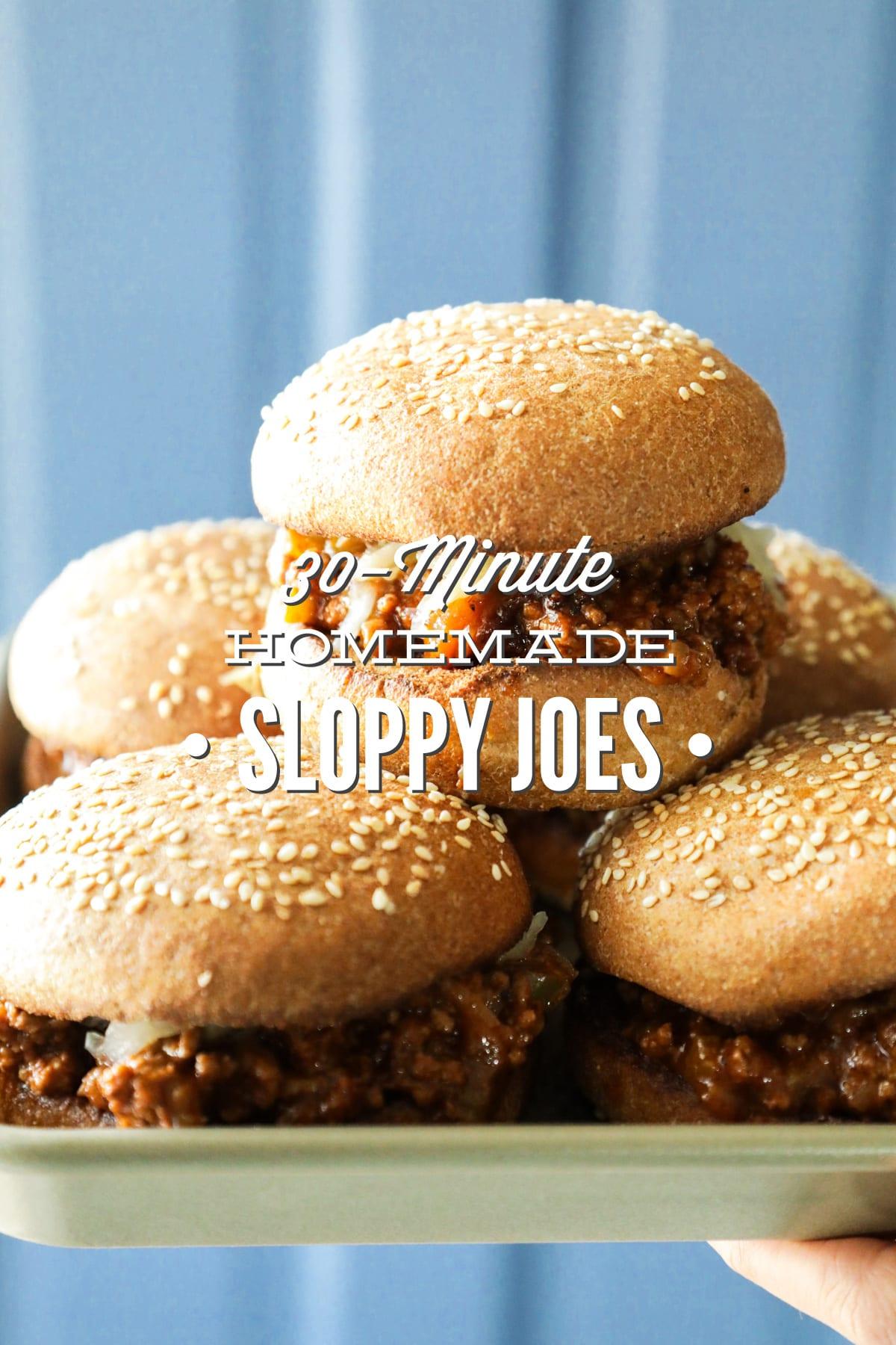 30-Minute Homemade Sloppy Joes