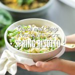 Quick and Easy Instant Pot Spring Risotto