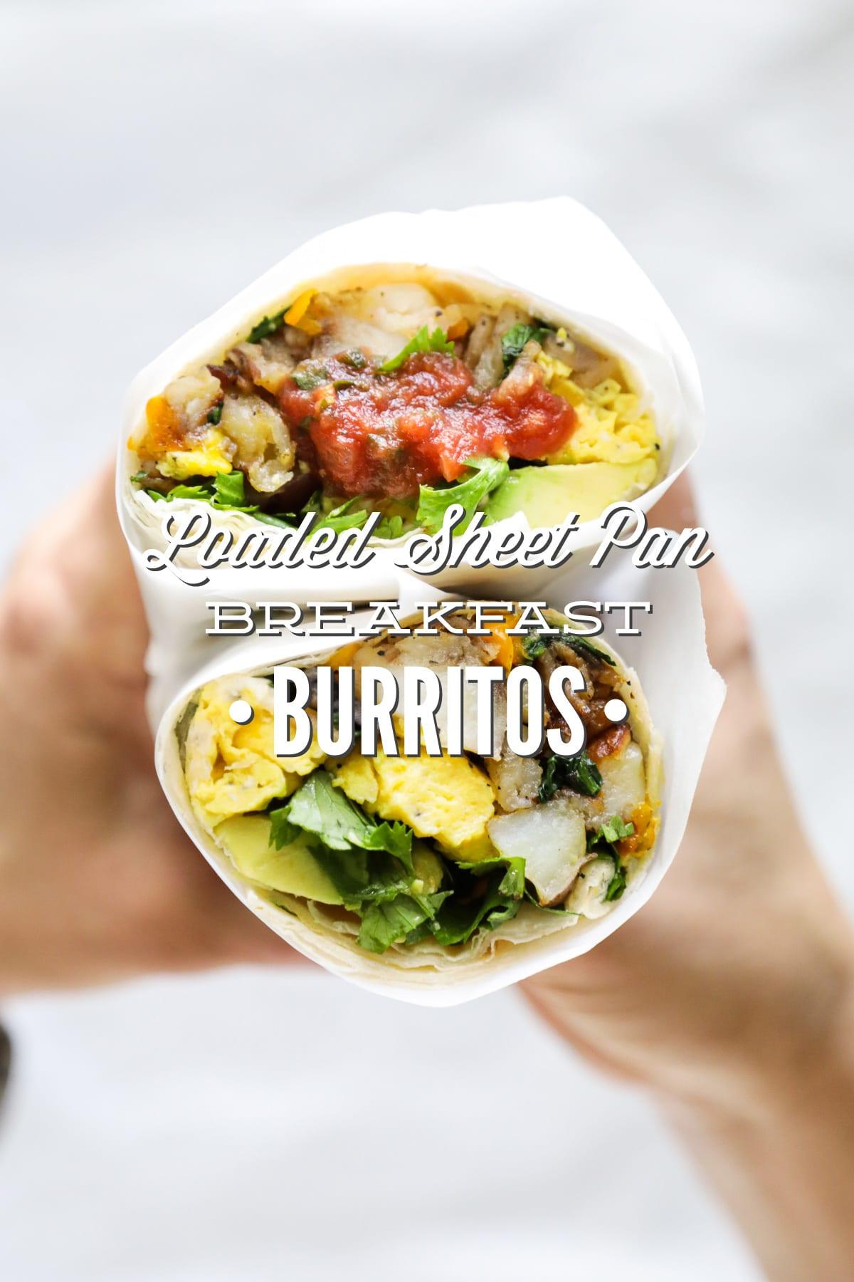 Loaded Sheet Pan Breakfast Burritos