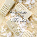 Peanut Butter Fudge Popsicles