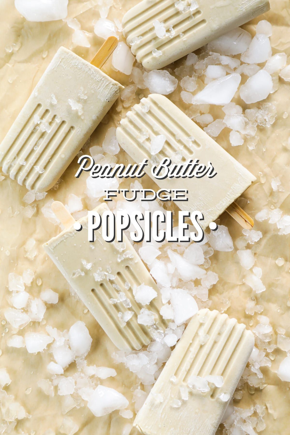 Peanut Butter Fudge Popsicles (Dairy-Free, Refined Sugar-Free ...