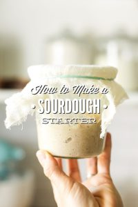 How to Make a Sourdough Starter For Sourdough Bread (and Keep It Alive)