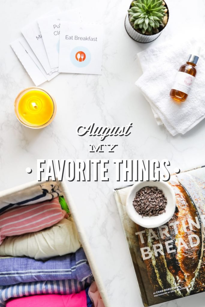 Favorite Things August