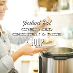 Instant Pot Creamed Chicken and Rice Soup