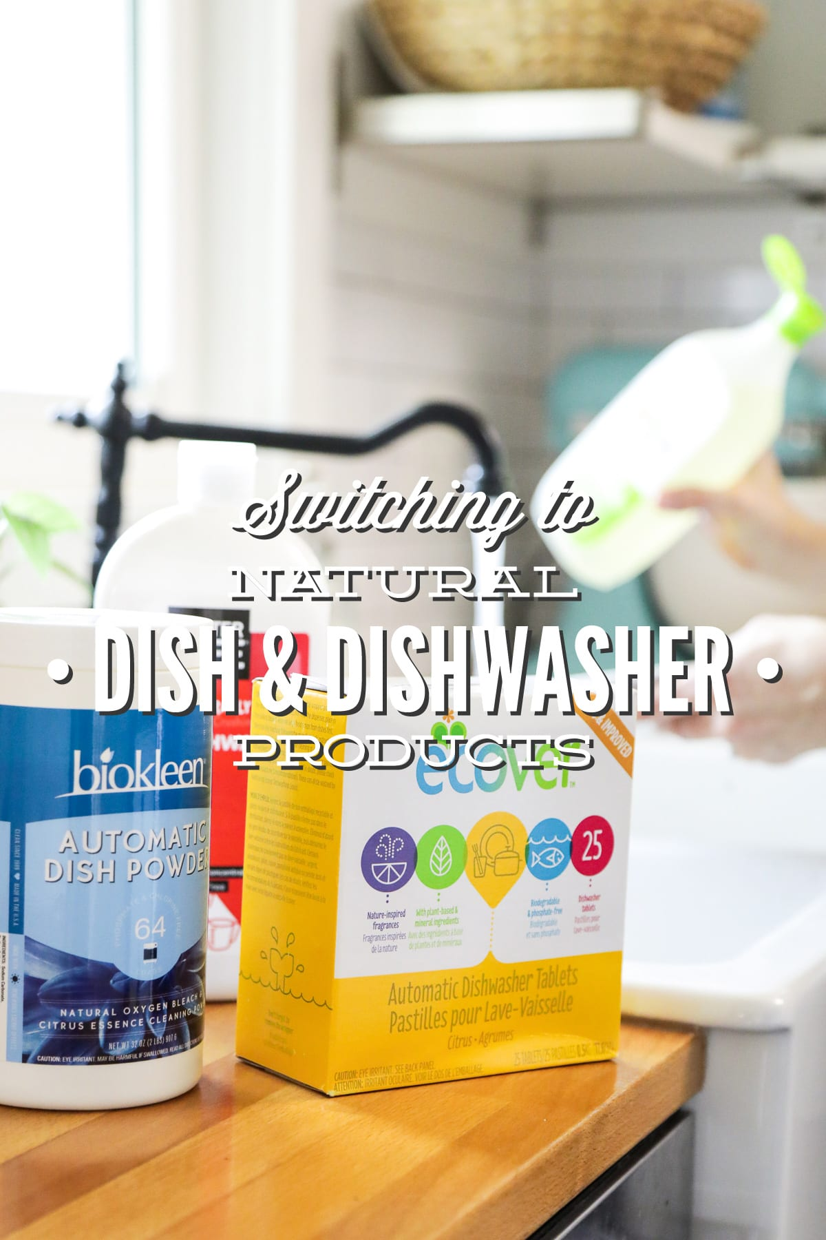 Switching to Natural Products: Dish and Dishwasher Soaps