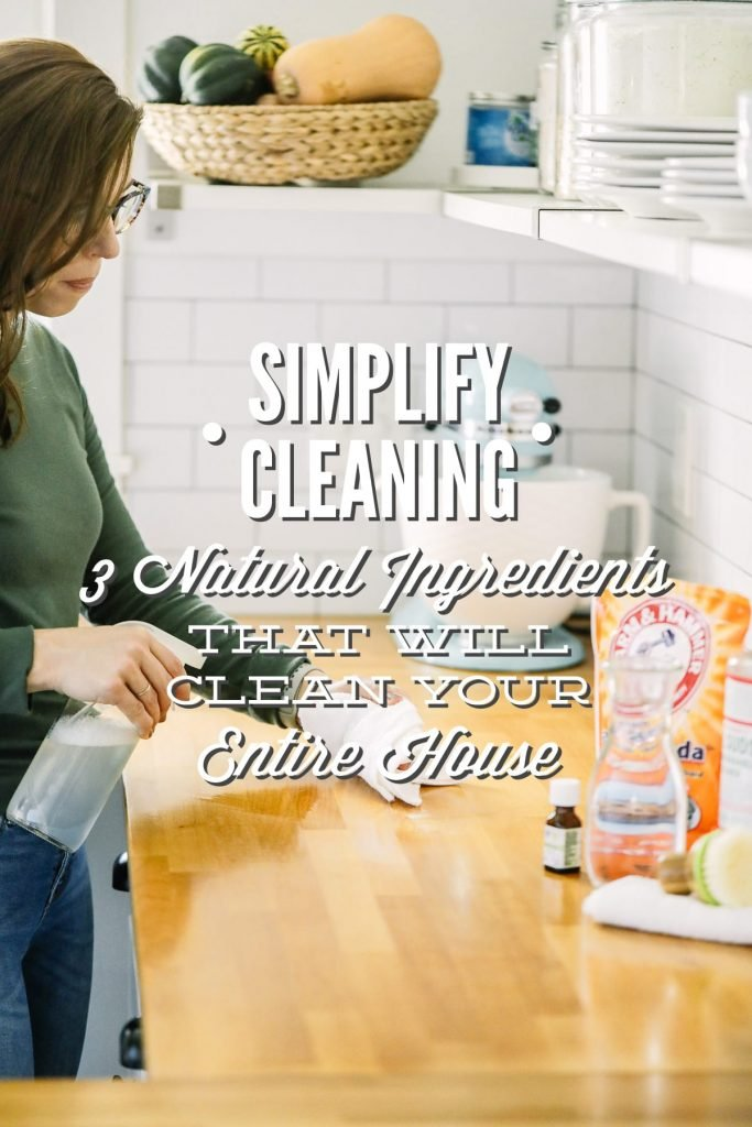 Simplify Cleaning: 3 Natural Ingredients That Will Clean Your Entire Home