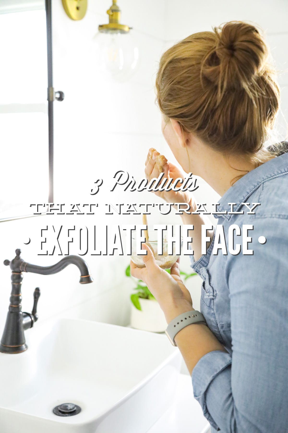 3 Made-From-the-Pantry Products that Naturally Exfoliate the Face