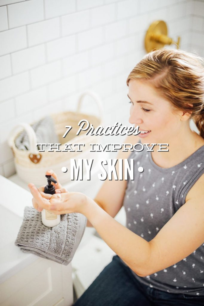 The 7 natural practices that improved my skin health, from adult acne to clear, radiant skin. The tried-and-true practices, from skincare to gut health.