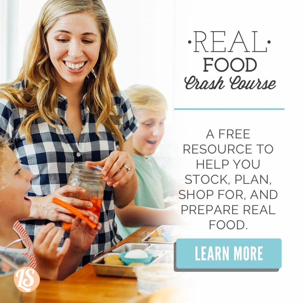Real Food Crash Course