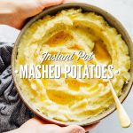 4-Ingredient Instant Pot Mashed Potatoes