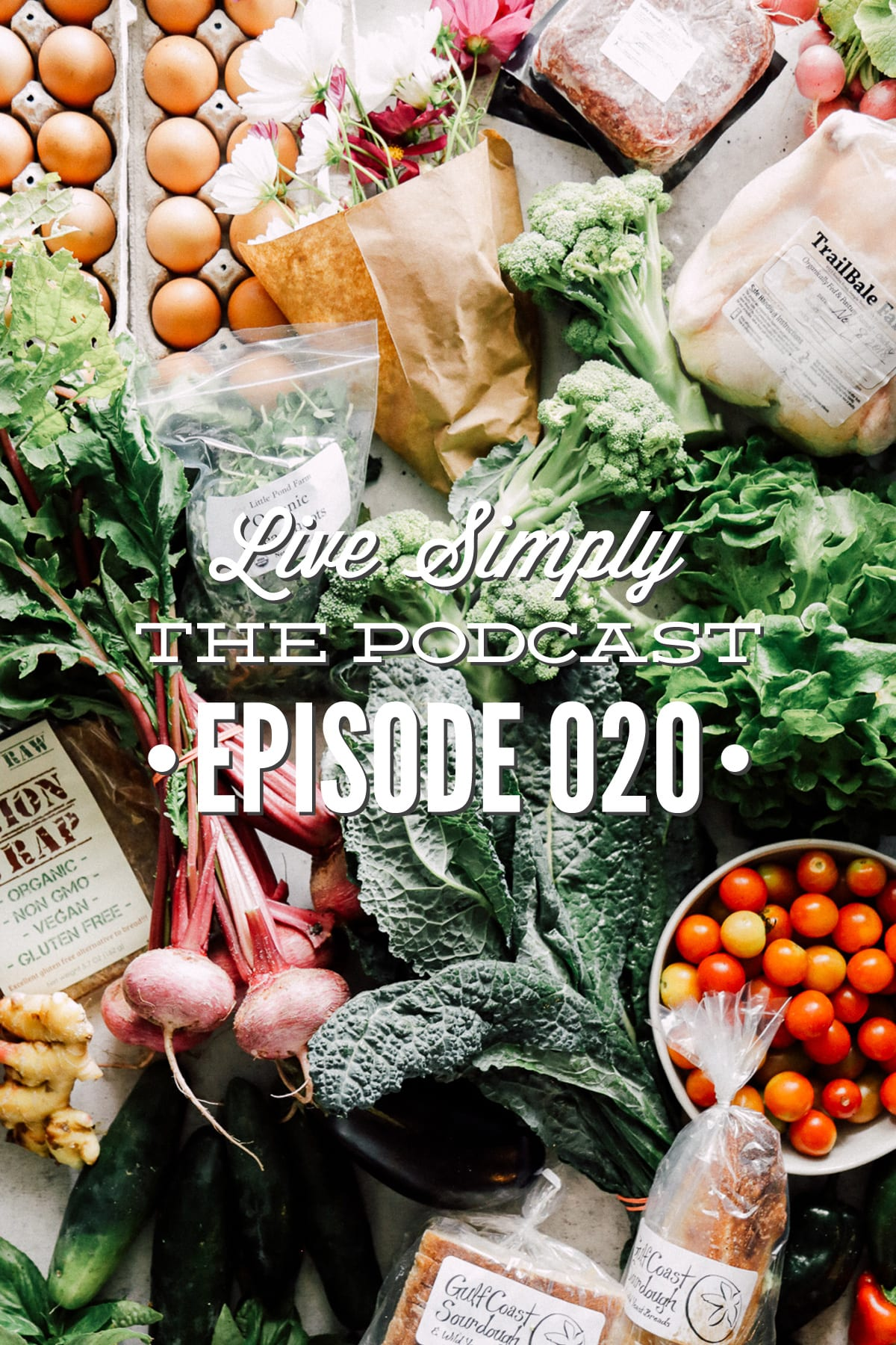 Episode 020 Live Simply Podcast