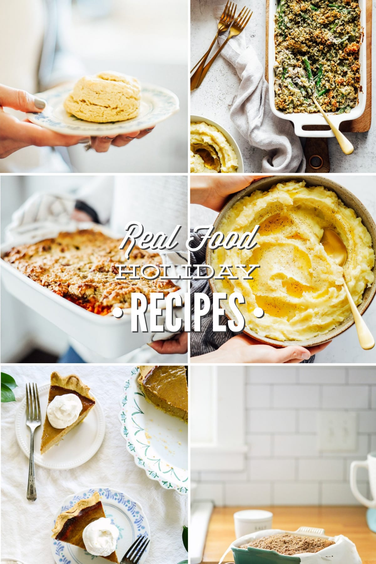 Real Food Holiday Recipes