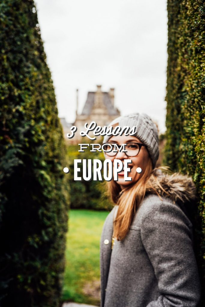 3 Lessons from Europe