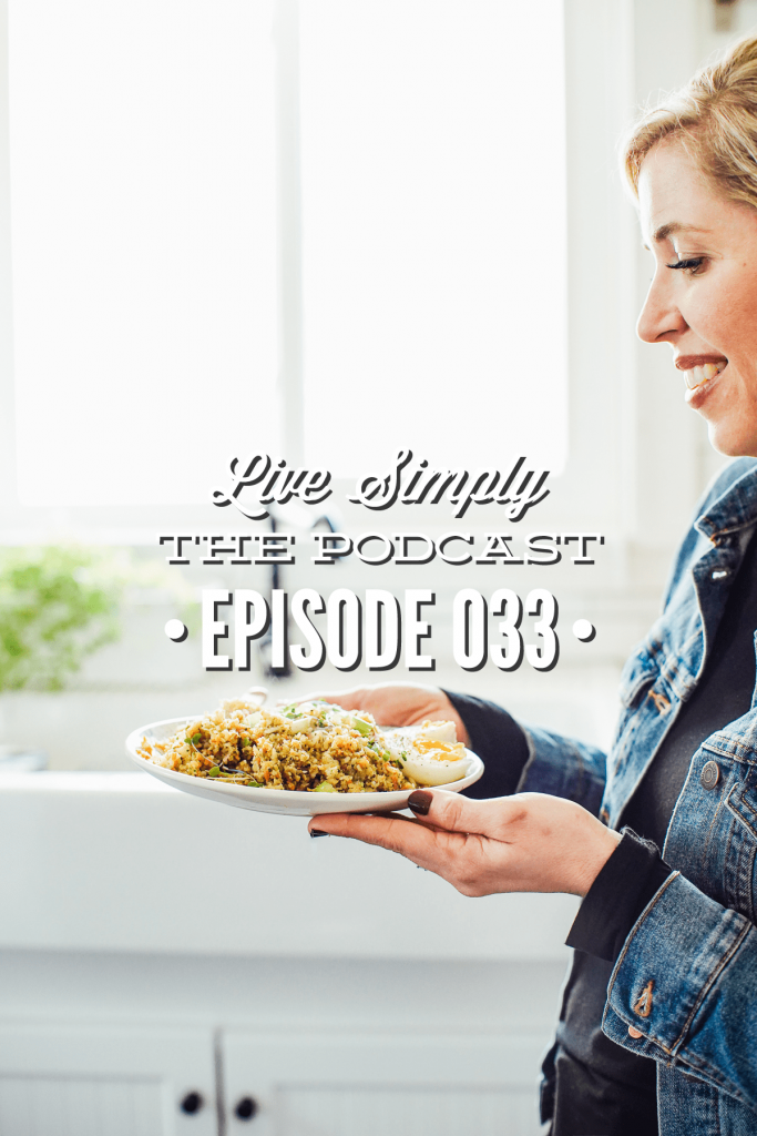 Live Simply, The Podcast: Real food Budget, How to Afford Real Food