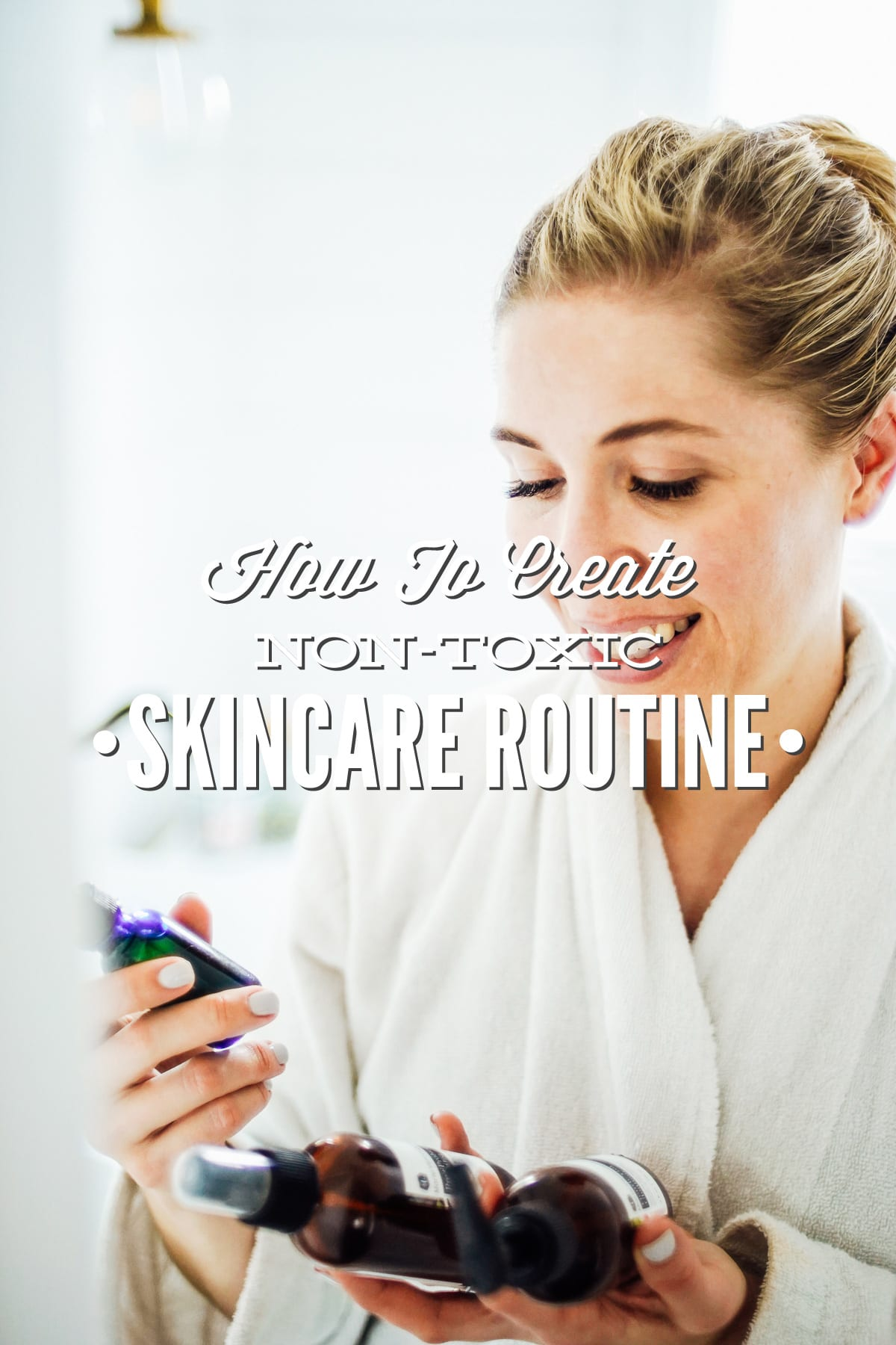 How To Create Your Own Non Toxic Skincare Routine On Any Budget Live Simply