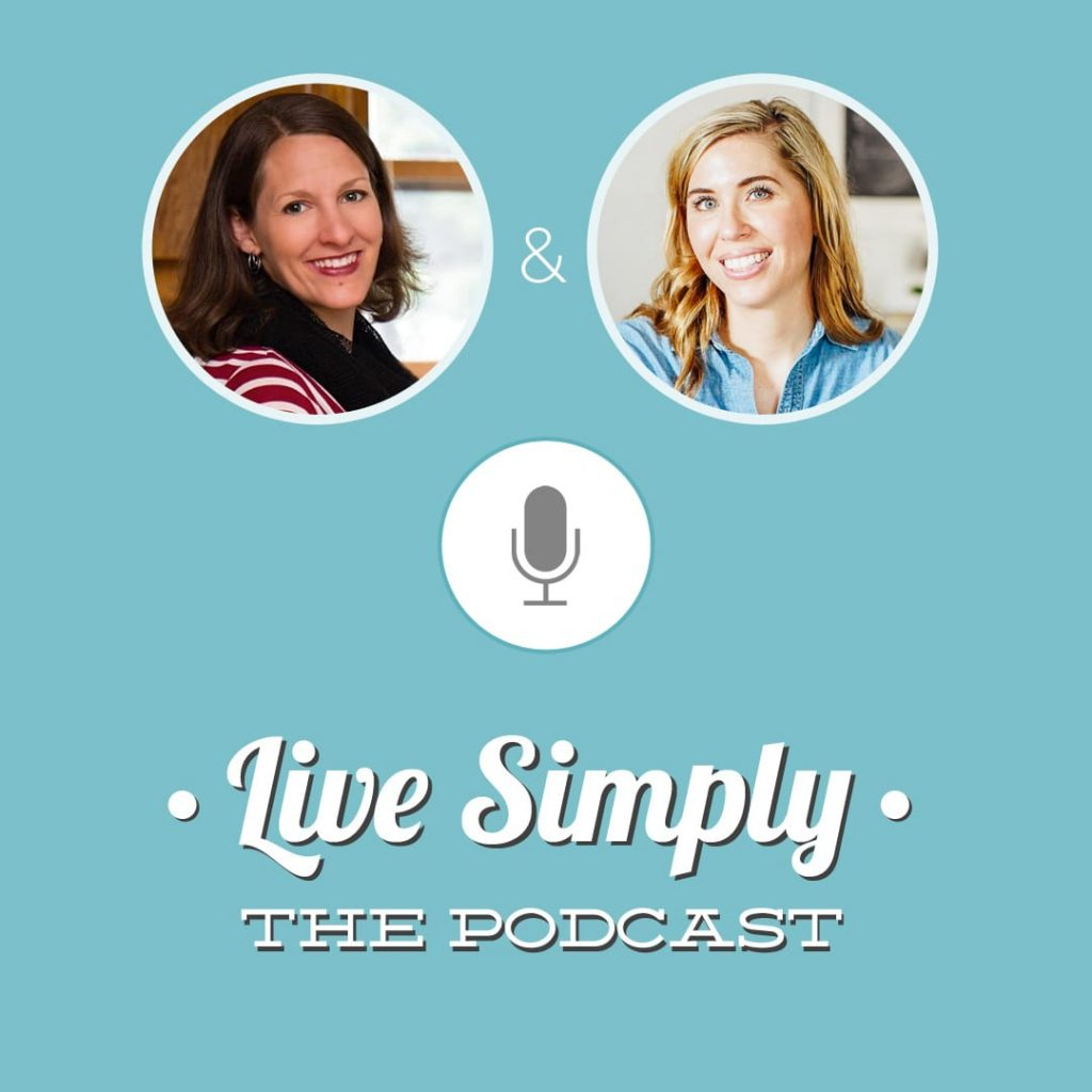 Live Simply The Podcast: Getting Kids Involved In the Kitchen and Preparing Meals