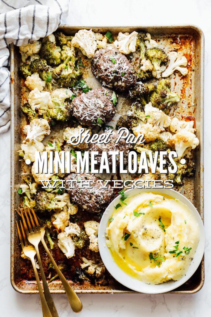 Mini Meatloaves and Veggies Sheet Pan Dinner