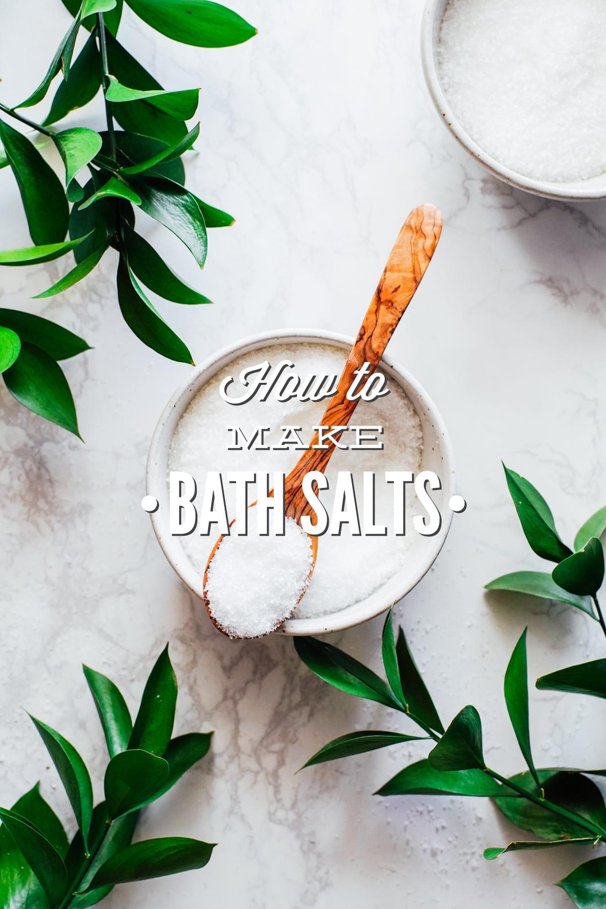 Bath Salt Guide: How to Make Homemade Bath Salts