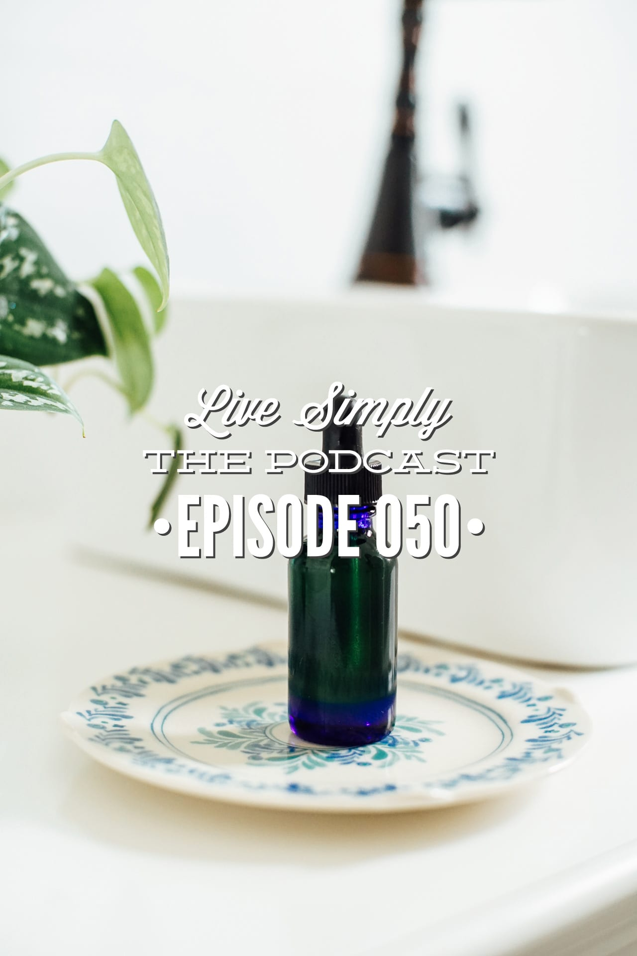 Live Simply Podcast: CBD Everything You Need to Know