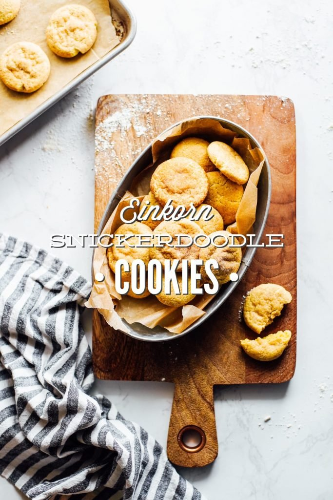 Soft and Chewy Einkorn Snickerdoodle Cookies