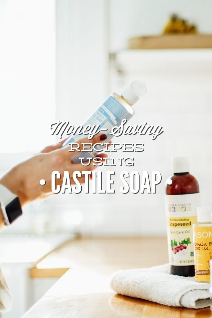 Money-Saving Ways to Use Castile Soap