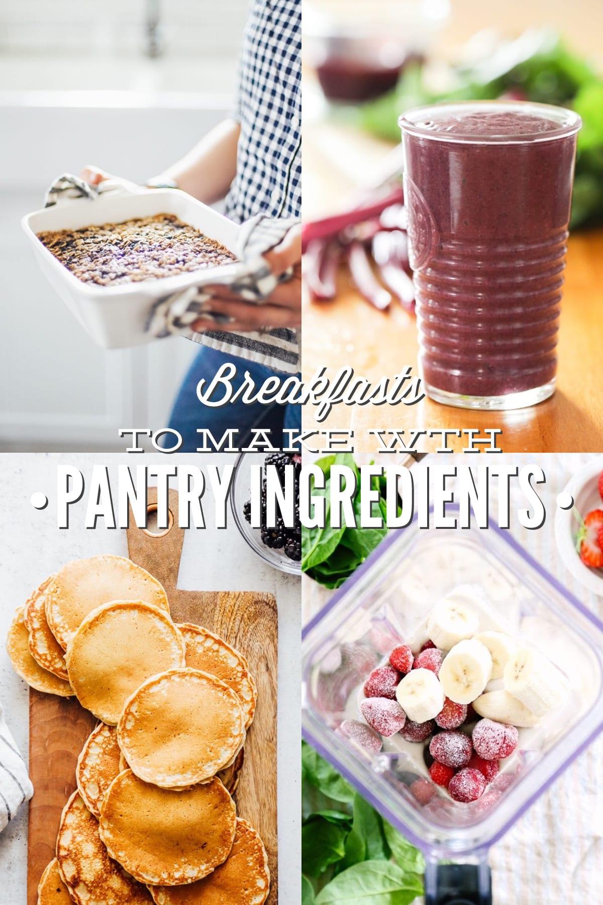 Pantry Breakfast Ideas