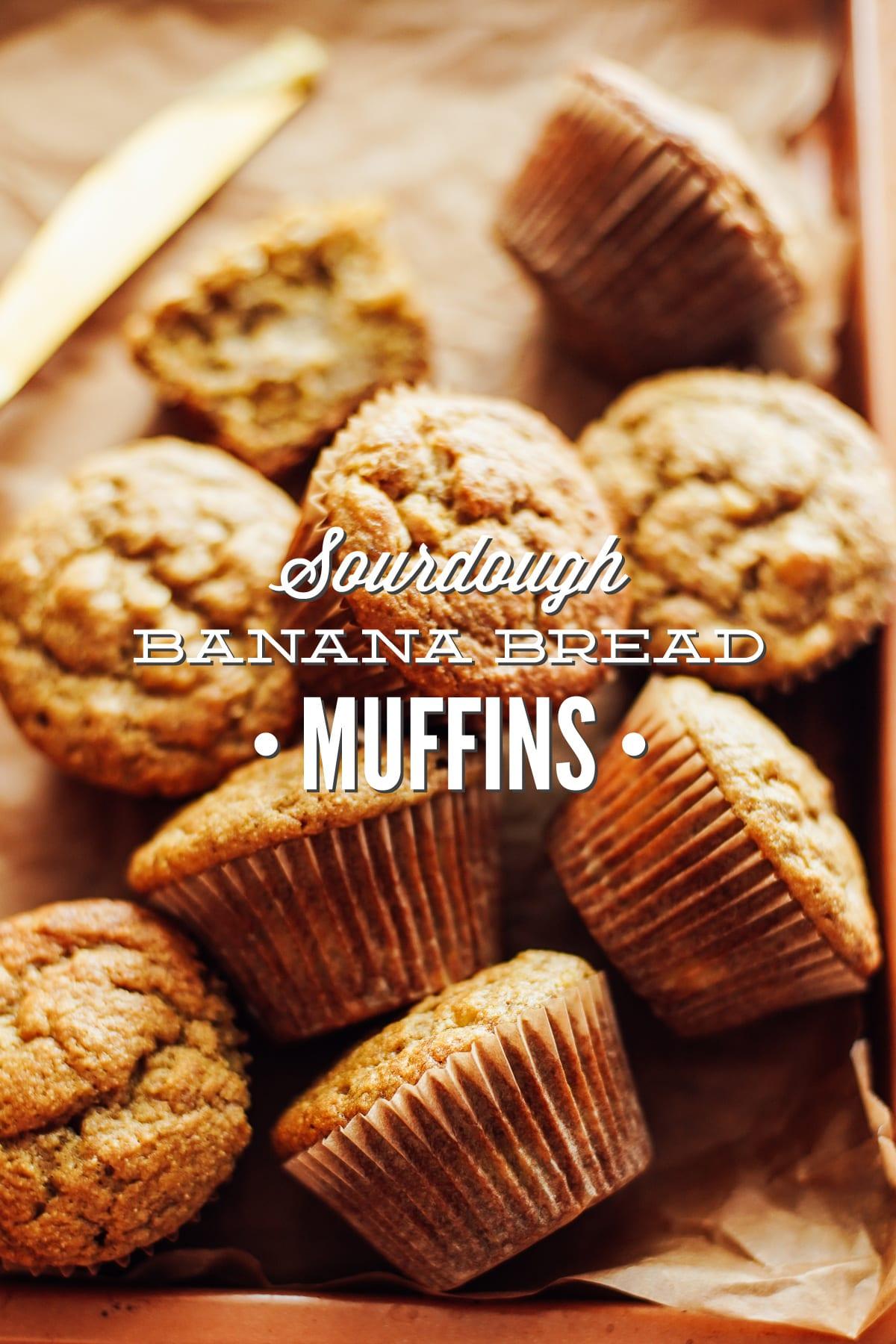 sourdough banana bread muffins