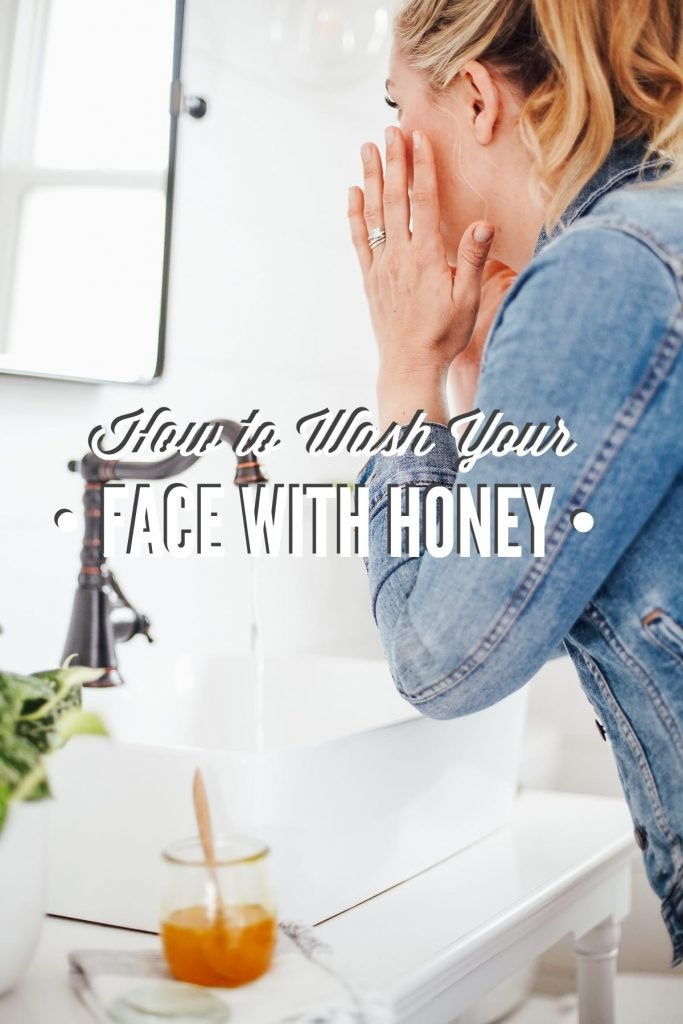 Use Honey to Wash Your Face, Here's Why and How