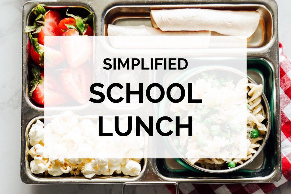 Simplified School Lunch